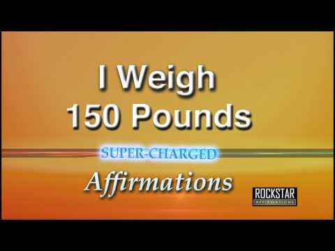 I Now Weigh 150 Pounds (Female Lead) - Weight Loss - Super-Charged Affirmations