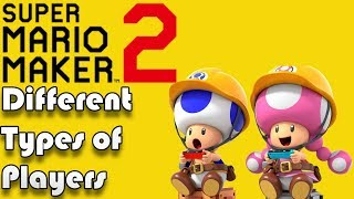Different Types of Players - Super Mario Maker 2