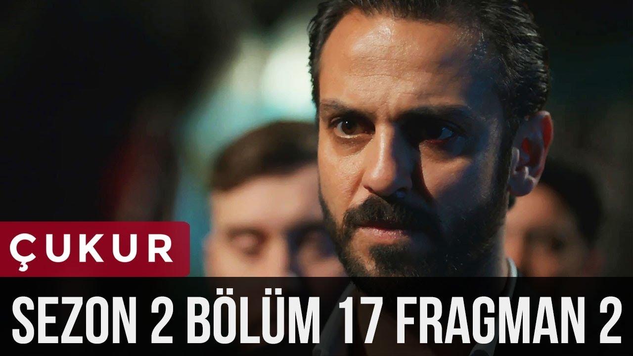 Çukur 2.Sezon 17.Bölüm 2.Fragmanı