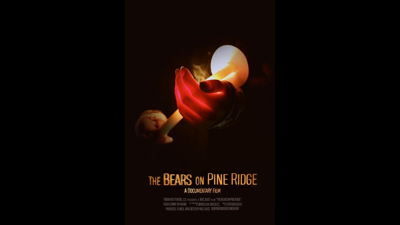 The Bears on Pine Ridge   Official Trailer (Short Documentary 2021)