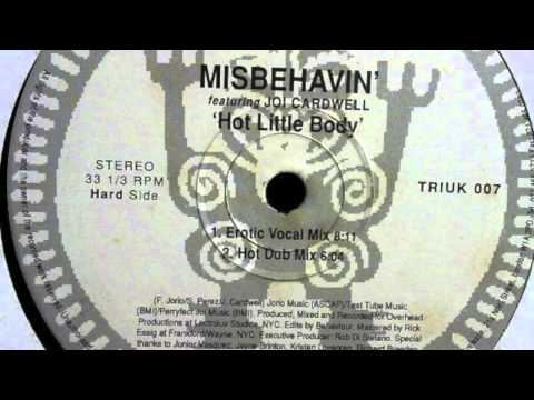 Misbehavin' Featuring Joi Caldwell - Hot Little Body (Erotic Vocal Mix)