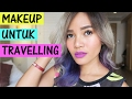 5 Tips Cantik Saat Travelling