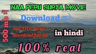 Naa peru surya    download dubbed hindi    Allu Arjun    500 mb