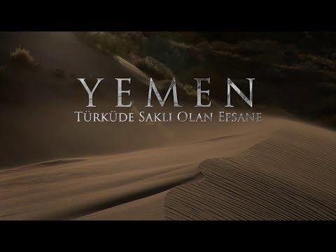 Yemen - Türküde Saklı Olan Efsane   Belgesel Film