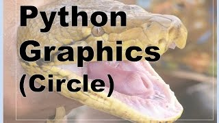 500-Python - Graphics, Simple Circle Example