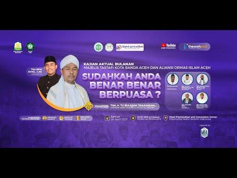 SUDAHKAH ANDA BENAR BENAR BERPUASA?  Tastafi Kota Banda Aceh