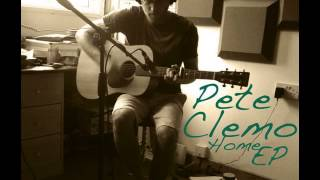 Pete Clemo - Dont cry for me - Home EP