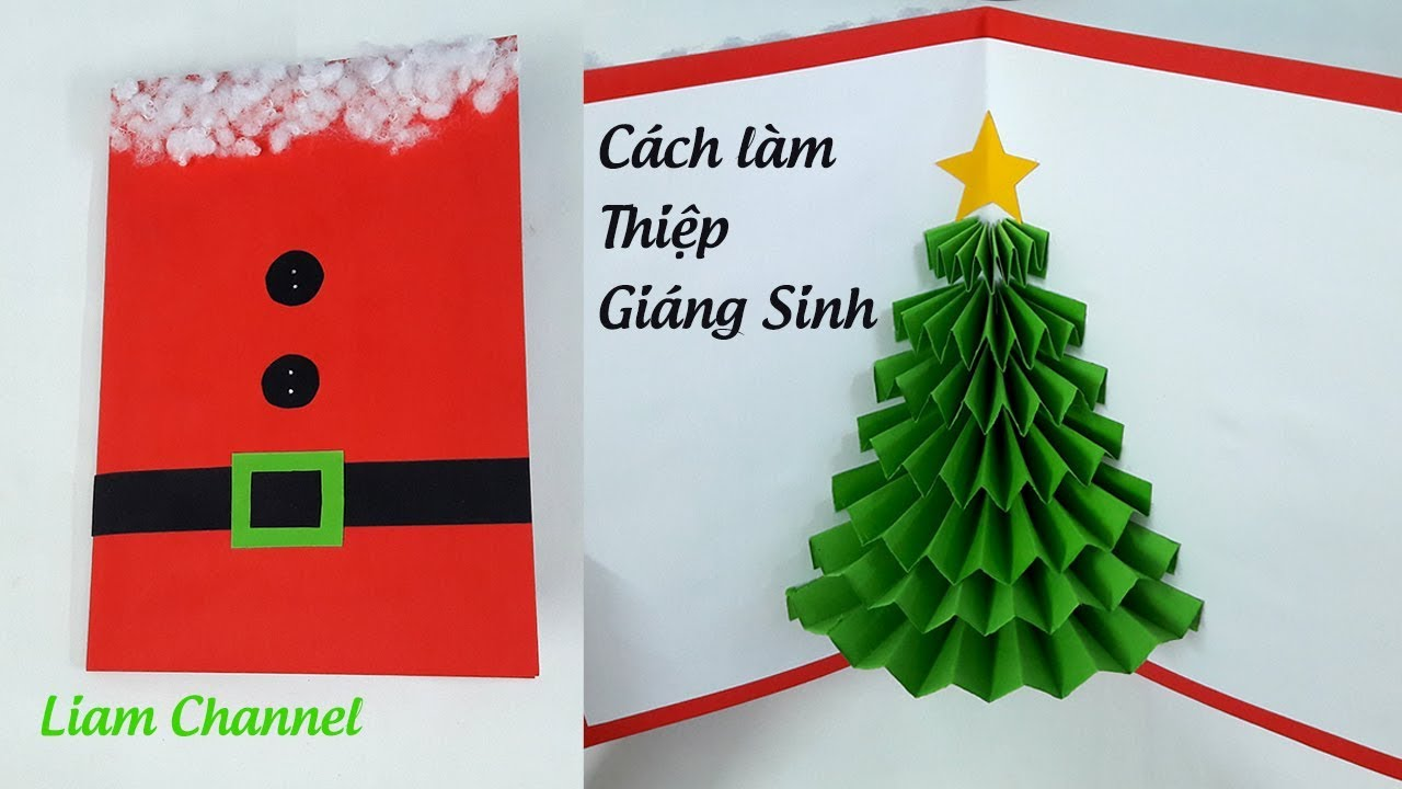 Cách làm thiệp Noel 3D (Kiểu 1) | How to make a 3D Pop Up Christmas card | Liam Channel
