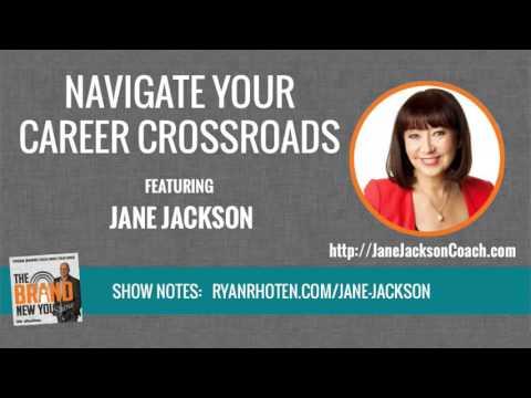 Jane Jackson Navigate Your Career Crossroad
