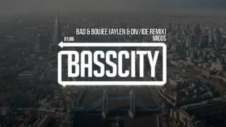 Migos – Bad & Boujee (Aylen & DIV/IDE Remix)
