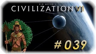 Ein Satellitenstart - #039 ✰ Civilisation VI Digital Deluxe ✰ Let