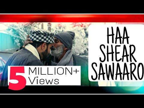 HAA SHEAR SAWAARO | Umer Nazir | Best Kashmiri Song Of 2019 | Super Hit Kashmiri Song Of 2019