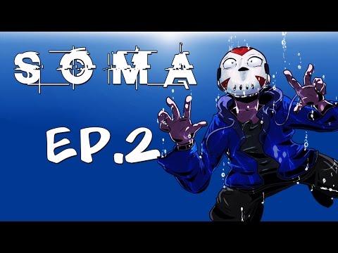 LOST IN THE OCEAN! - (SOMA) EP.2