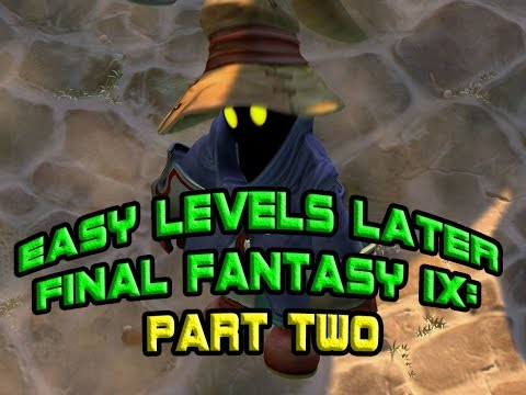 FINAL FANTASY 9 - How To Level Up Easy (PART 2 - Late Grinding)