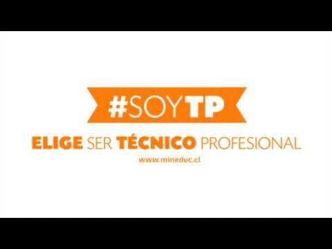 Elige ser Técnico-Profesional! #SoyTP
