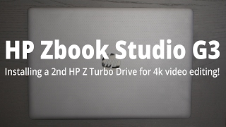 installing a hp z turbo drive in hp zbook g3 studio mobile workstation