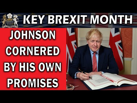 Boris Johnson Brexit Promises Coming Home To Roost