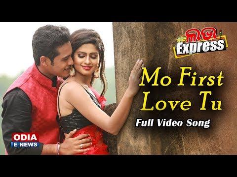 Mo First Love Tu - Full Video Romantic Song - Love Express | Swaraj & Sunmeera