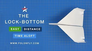 Fold 'N Fly ✈ The Lock-bottom Paper Airplane