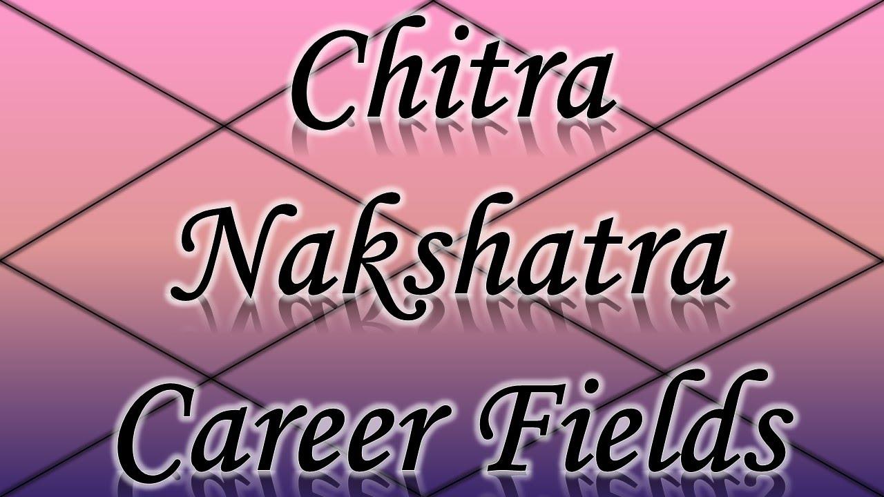 Chitra Nakshatra Career/Professions (Vedic Astrology)