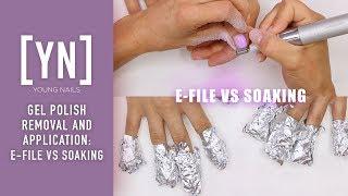 Gel Polish Removal and Application: E-file vs Soaking