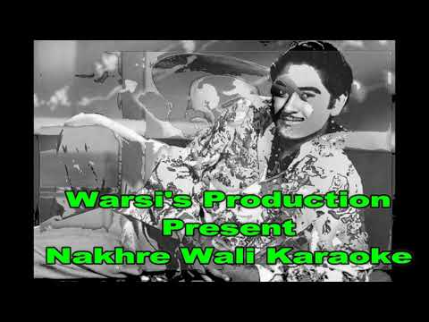 Nakhre Wali Karaoke By Warsi's Production