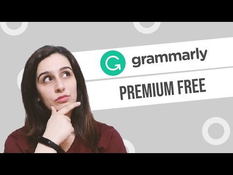 How to Get Grammarly Premium Free for Lifetime 2021