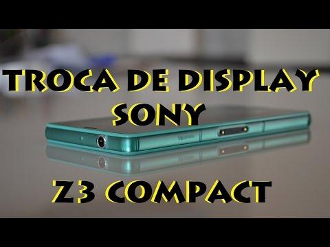 Pai do Cell - Troca de display Sony XPERIA Z3 Compact