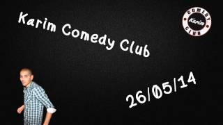 Radio Libre - Karim Comedy Club - 26/05/14