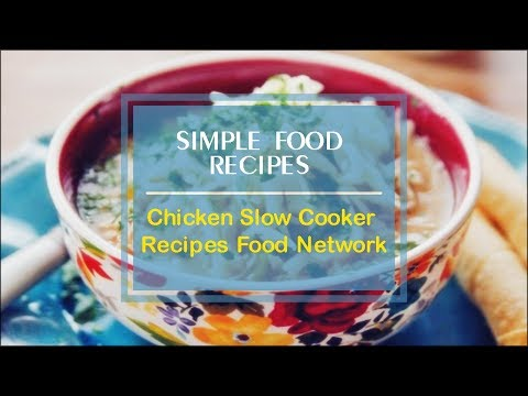 Chicken Slow Cooker Recipes Food Network