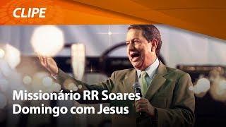 Domingo com Jesus - R. R. Soares [ CLIPE OFICIAL ]