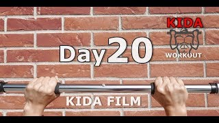 Day 20 /30 Pull-Up Calisthenics Workout Challenge | KIDA FILM
