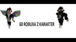 ROBLOX l 60 ROBUXA 2 KARAKTER !