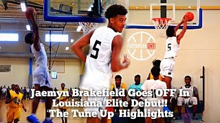 Jaemyn Brakefield Goes OFF In Louisiana Elite Debut!! | 'The Tune Up' Highlights