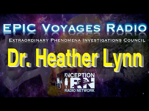 Dr. Heather Lynn - The Roots of God - EPIC Voyagers Radio