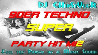 DJ Chipstyler   90er Techno Party Hit Mix Special Part  2