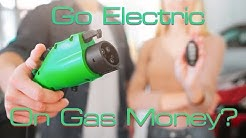 Here's How To Buy An Electric Car With Gas Money!!!