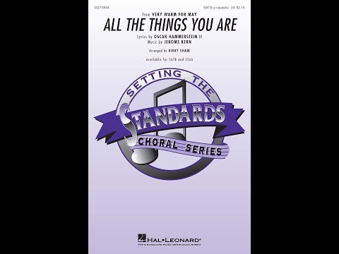 All the Things You Are SATB  Arranged  Kir Shaw
