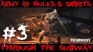 Army of Hulks and Groots in the subway, Remnants of the Ashes Gameplay