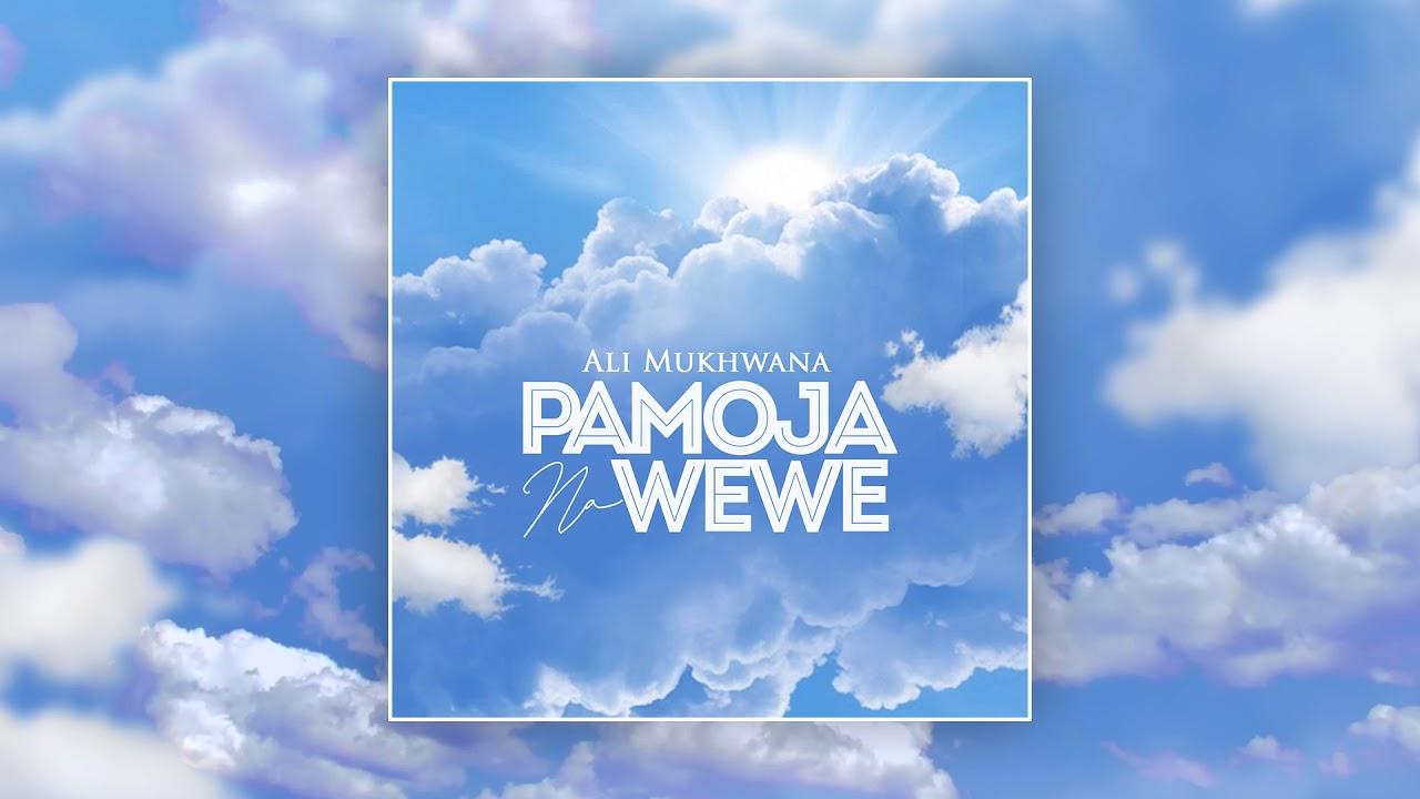 Ali Mukhwana - Pamoja Na Wewe (sms SKIZA 7638100 to 811)