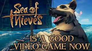 Sea of Thieves Is a Good Video Game Now