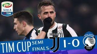 Juventus - Atalanta 1-0 - Highlights - TIM Cup 2017/18 streaming