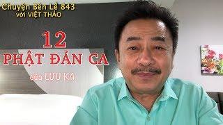 MC VIỆT THẢO- CBL(843)- 12 PHẬT ĐẢN CA của LƯU KA- April 7, 2019