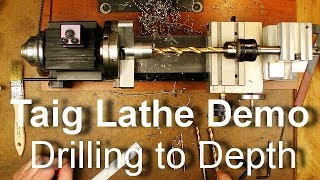 Taig Lathe - Drilling Center Holes to a Specific Depth