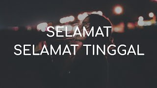 Download Mp3 Virgoun Feat. Audy - Selamat   Selamat Tinggal    Lirik