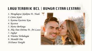 TOP LAGU INDONESIA TERBAIK - LAGI HITS BCL [ BUNGA CITRA LESTARI ] TANPA IKLAN