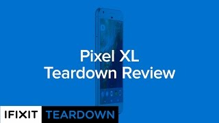 الهاتف Google Pixel XL يخضع بدوره لعملية تفكيك شاملة من قبل iFixit - إلكتروني
