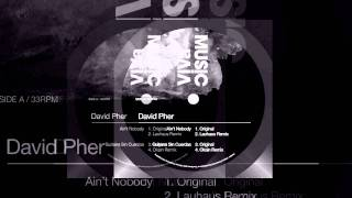 David Pher - Aint Nobody (Origina Mix) image
