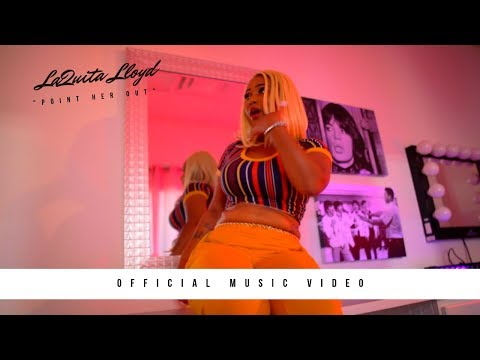 LaQuita Lloyd - Point Her Out (Official Music Video)