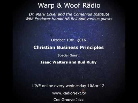 Warp and Woof Radio: Christian Business Principles